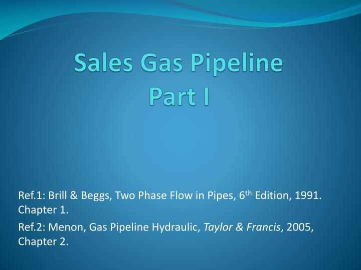 sales gas pipeline part i n.