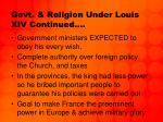 govt religion under louis xiv continued