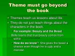 theme must go beyond the book