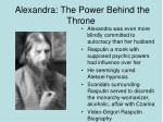 alexandra the power behind the throne