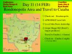 day 11 14 feb rondonopolis area and travel to cuiaba