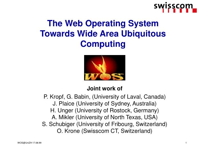 the web operating system towards wide area ubiquitous computing n.