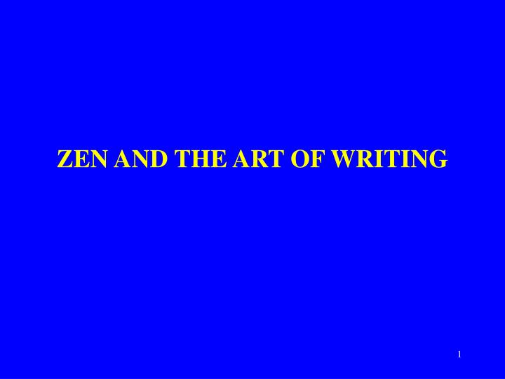 zen and the art of writing n.