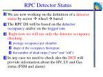 rpc detector status