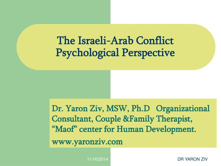 the israeli arab conflict psychological perspective n.