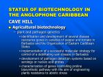 status of biotechnology in the anglophone caribbean4