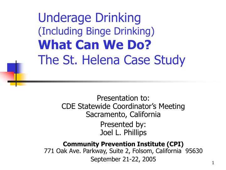 underage drinking including binge drinking what can we do the st helena case study n.