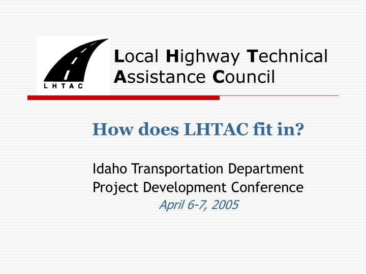 l ocal h ighway t echnical a ssistance c ouncil n.