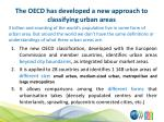 the oecd has developed a new approach to classifying urban areas