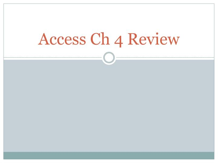 access ch 4 review n.