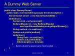 a dummy web server