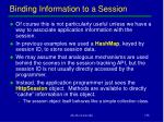 binding information to a session