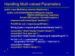 handling multi valued parameters