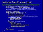 multi part data example cont
