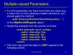 multiple valued parameters