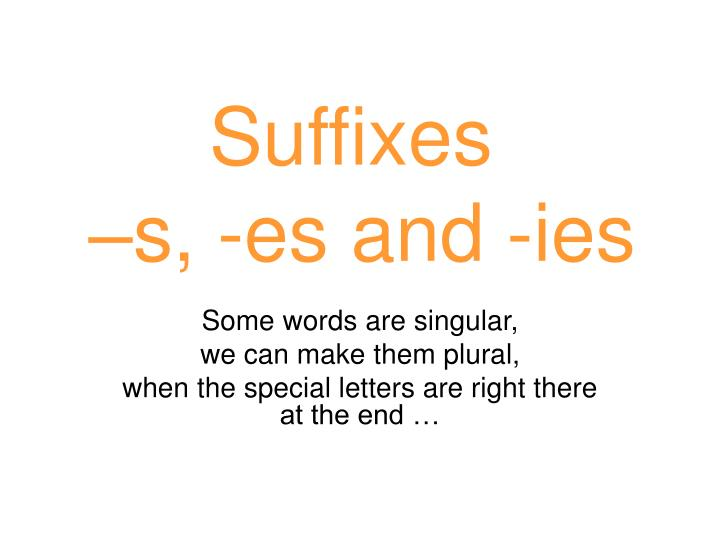 suffixes s es and ies n.