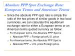 absolute ppp spot exchange rate european terms and american terms