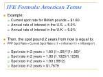 ife formula american terms1