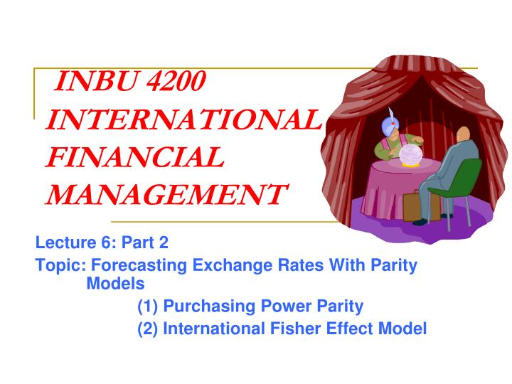 inbu 4200 international financial management n.
