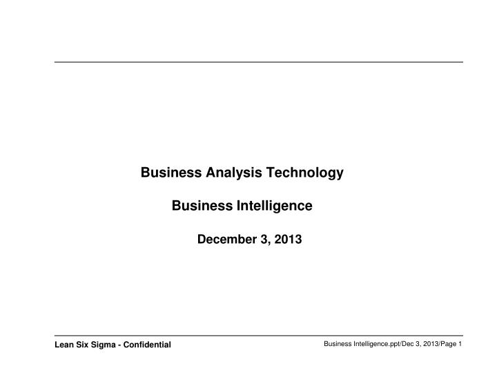 business analysis technology business intelligence december 3 2013 n.