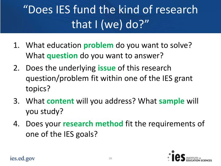 """""""Does IES fund the kind of research"""
