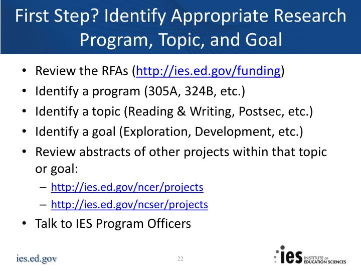 First Step? Identify Appropriate Research Program, Topic, and Goal