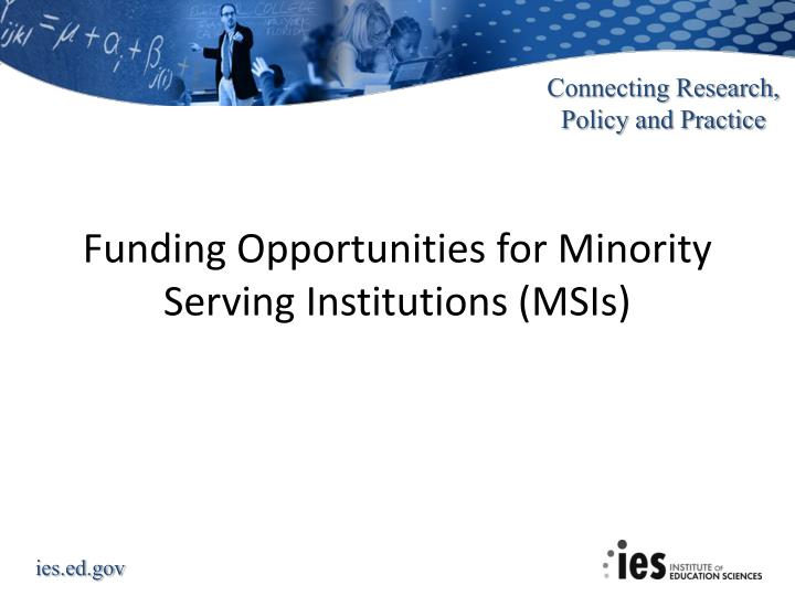 Funding Opportunities for Minority Serving Institutions (MSIs)