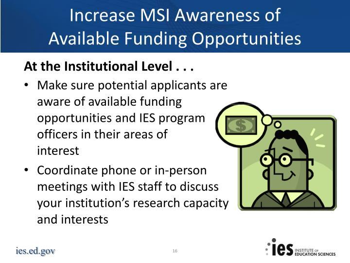 Increase MSI Awareness of