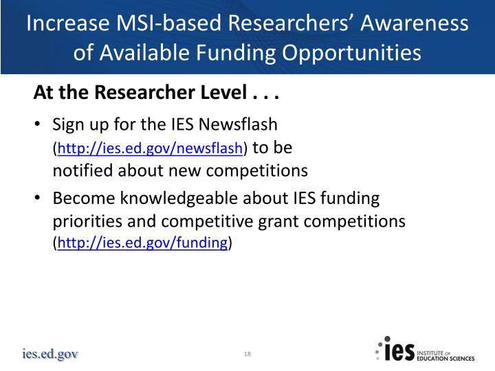 Increase MSI-based Researchers' Awareness    of Available Funding Opportunities