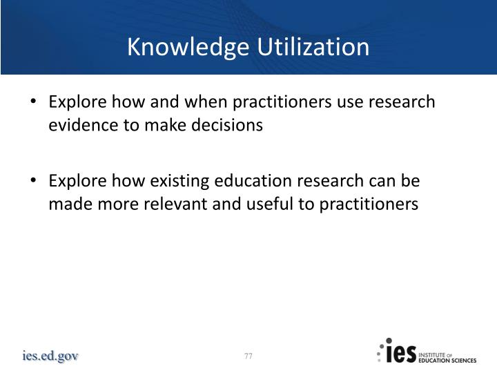 Knowledge Utilization