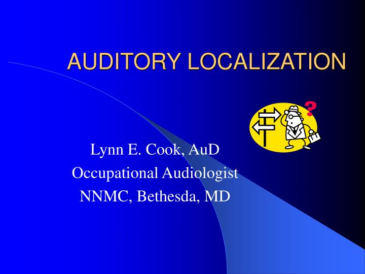 auditory localization n.