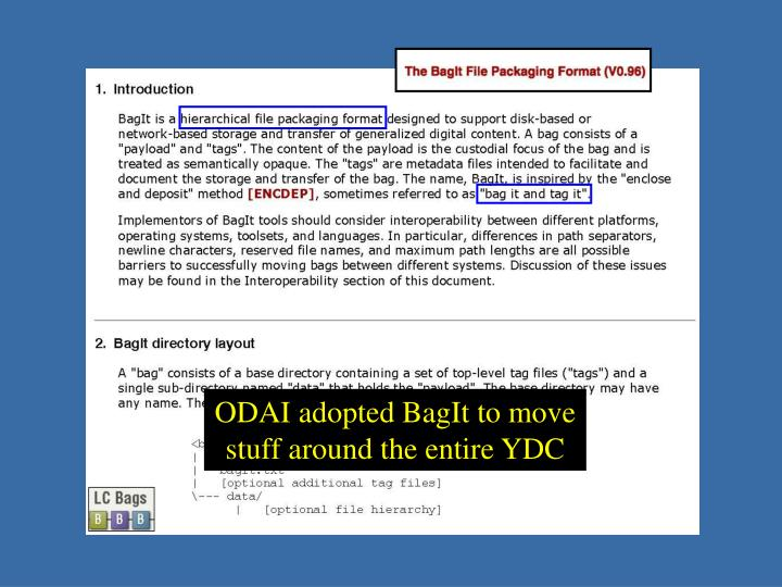 ODAI adopted BagIt to move
