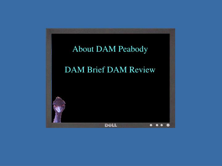 About DAM Peabody