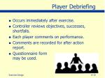 player debriefing