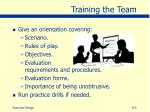 training the team