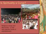 is spirituality a curse1