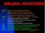 malaria milestones
