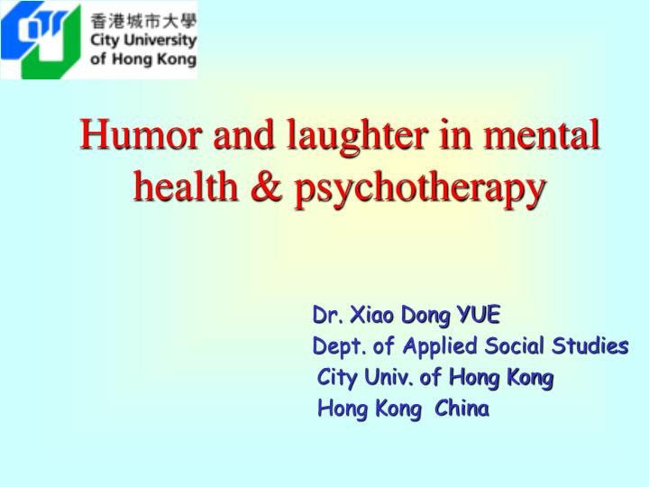 humor and laughter in mental health psychotherapy n.