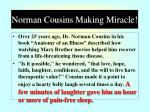norman cousins making miracle
