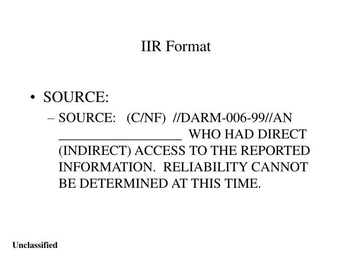 format of iir Provided to headquarters via the fbi iir dissennnation system (fids) which is a web based apphcanon  a pdf format to the fbi automated messaging system (fams.