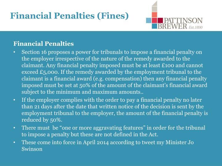 Financial Penalties (Fines)