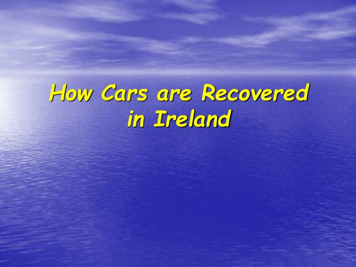 how cars are recovered in ireland n.