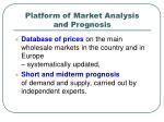platform of market analysis and prognosis