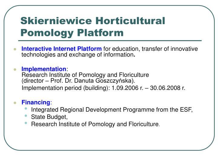 Skierniewice Horticultural Pomology Platform