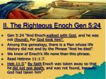 ii the righteous enoch gen 5 24