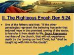 ii the righteous enoch gen 5 242
