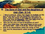 iii the sons of god and the daughters of men gen 6 1 4