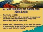 v god feel sorry for making men gen 6 6 81