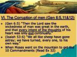 vi the corruption of men gen 6 5 11 12