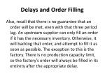 delays and order filling2